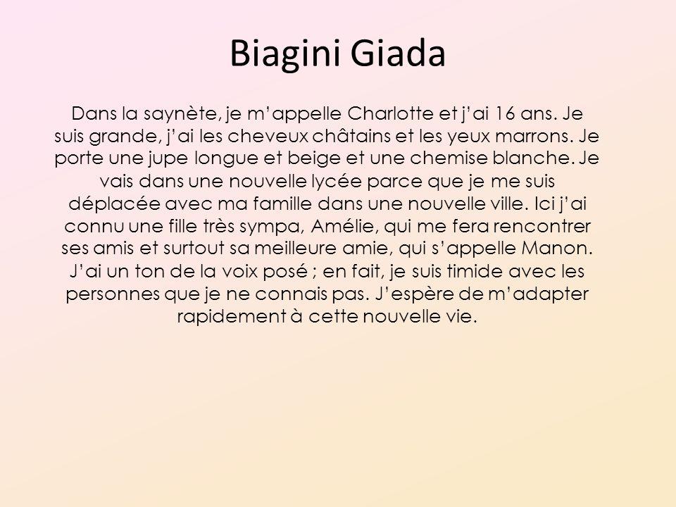 Biagini Giada Dans la saynète, je mappelle Charlotte et jai 16 ans.