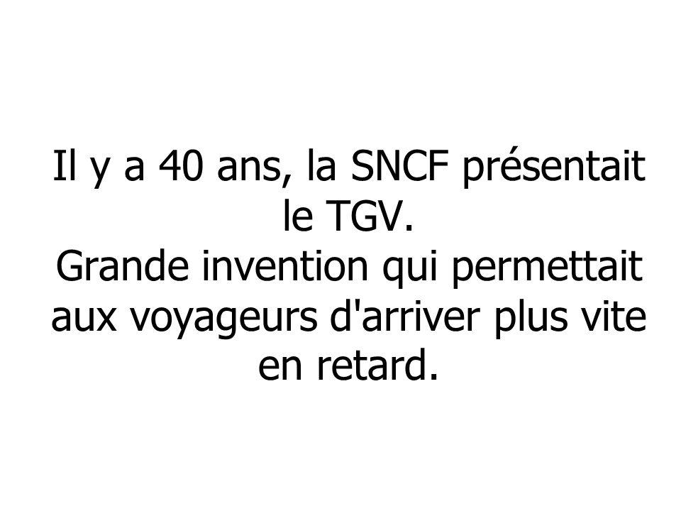 Il y a 40 ans, la SNCF présentait le TGV.