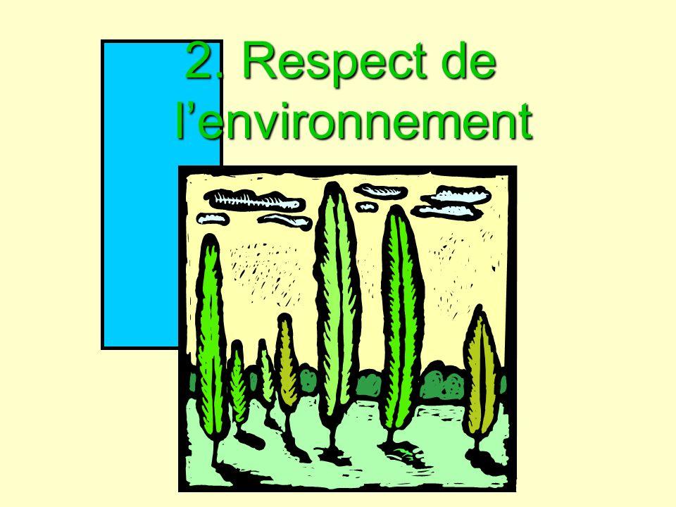 2. Respect de lenvironnement