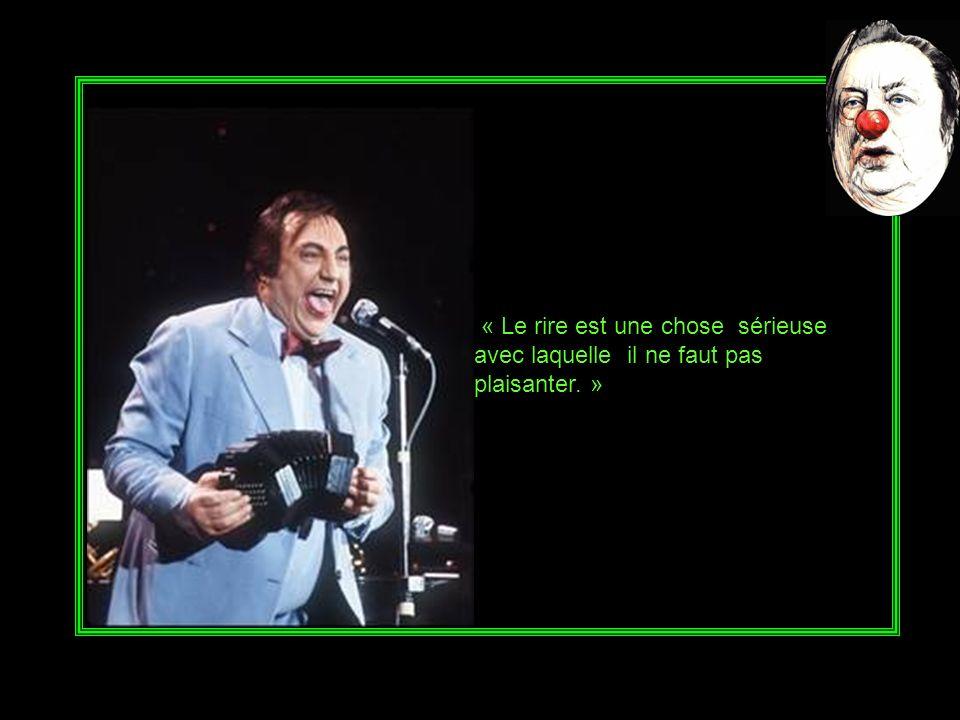 « Qui prête à rire n'est jamais sûr d'être remboursé. »