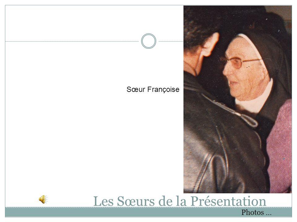 Les Sœurs de la Présentation Photos … Sœur Françoise