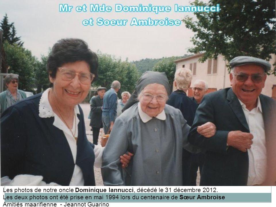 Les photos de notre oncle Dominique Iannucci, décédé le 31 décembre 2012.