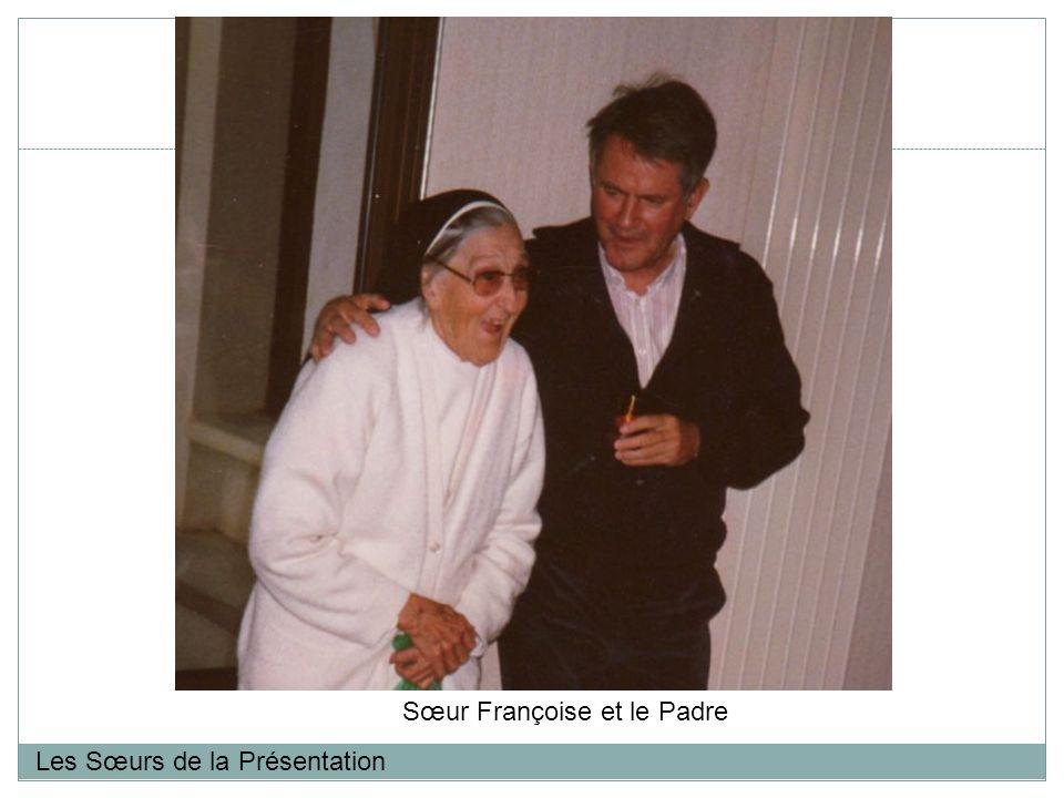 Les Sœurs de la Présentation Sœur Françoise et le Padre