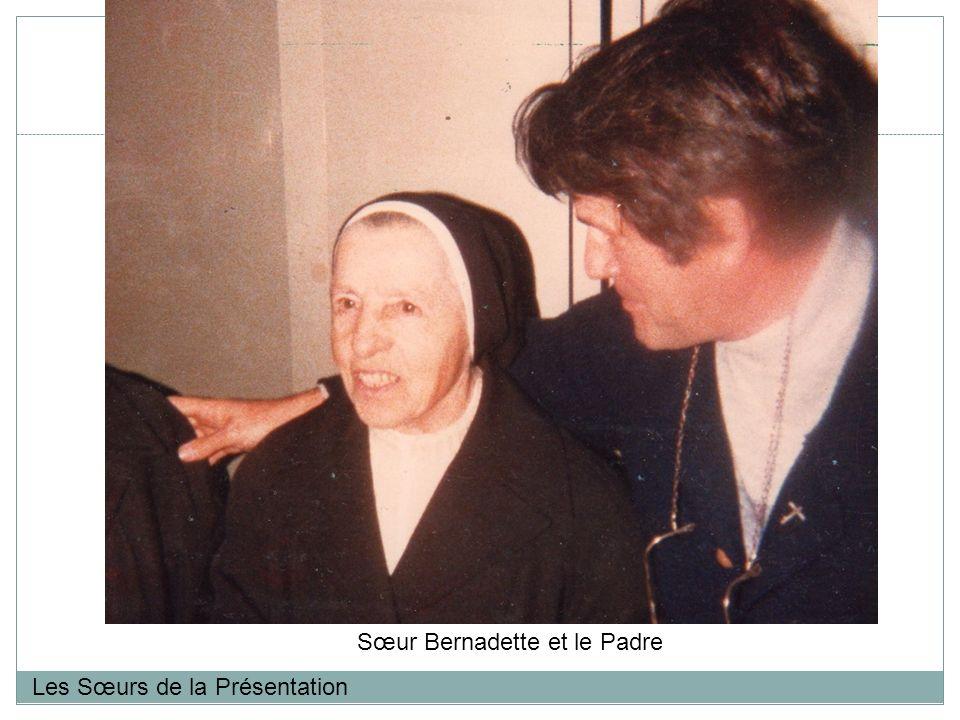 Les Sœurs de la Présentation Sœur Bernadette et le Padre