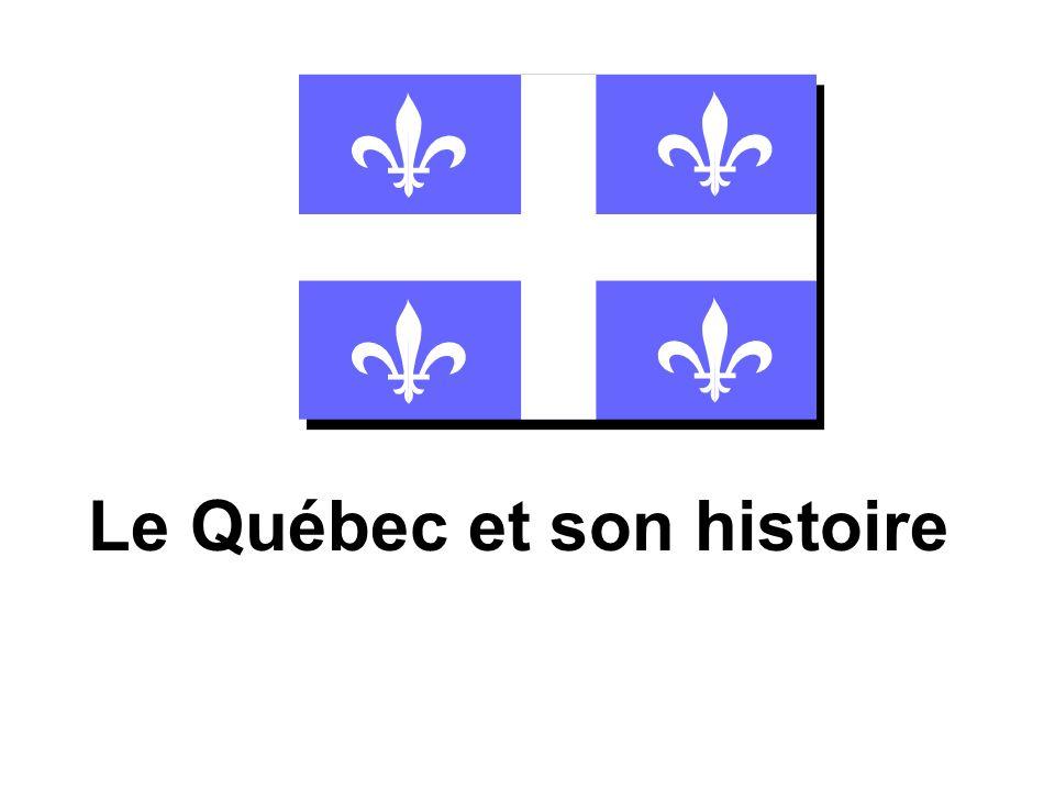 Le Québec et son histoire