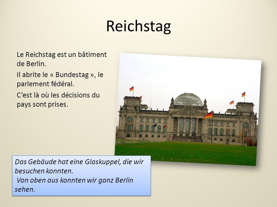 Reichstag Le Reichstag est un bâtiment de Berlin.Il abrite le « Bundestag », le parlement fédéral.