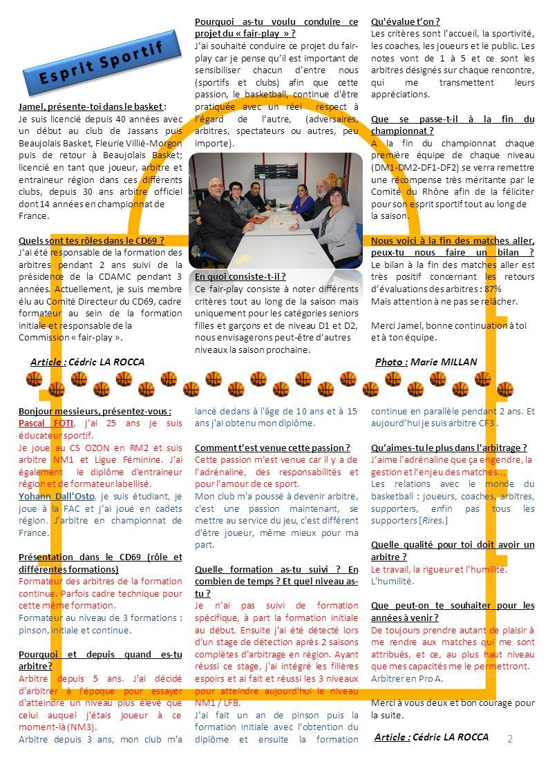 N° 37 – Mars 2013 Edito du 1 er vice-présidentp 1 « Les Braqueuses » en Francep 1 Esprit Sportifp 2 Interview de 2 arbitresp 2 USA 40 ansp 3 Finale Dé