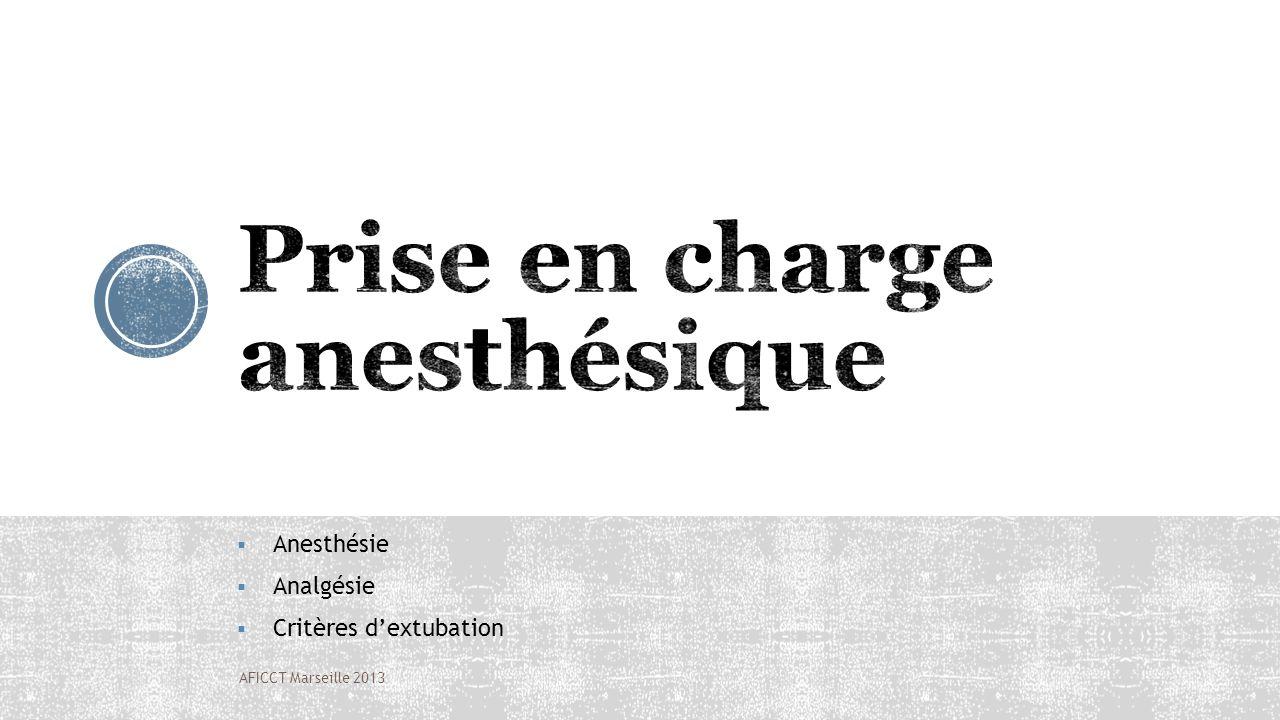 Anesthésie Analgésie Critères dextubation AFICCT Marseille 2013