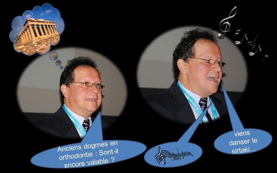 Anciens dogmes en orthodontie : Sont-il encore valable ? viens danser le sirtaki…