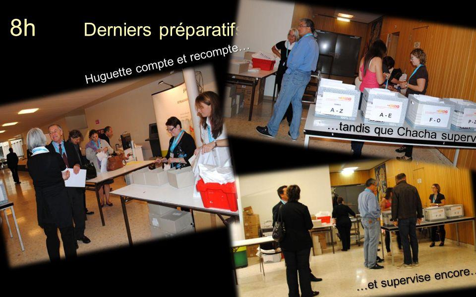 8h Derniers préparatifs …et supervise encore… tandis q …tandis que Chacha supervise… Huguette compte et recompte…