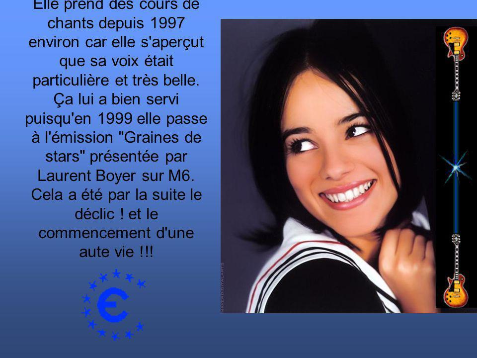 Elle prend des cours de chants depuis 1997 environ car elle s'aperçut que sa voix était particulière et très belle. Ça lui a bien servi puisqu'en 1999