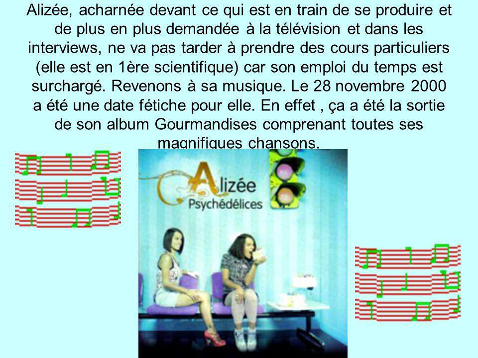 Alizée, acharnée devant ce qui est en train de se produire et de plus en plus demandée à la télévision et dans les interviews, ne va pas tarder à pren