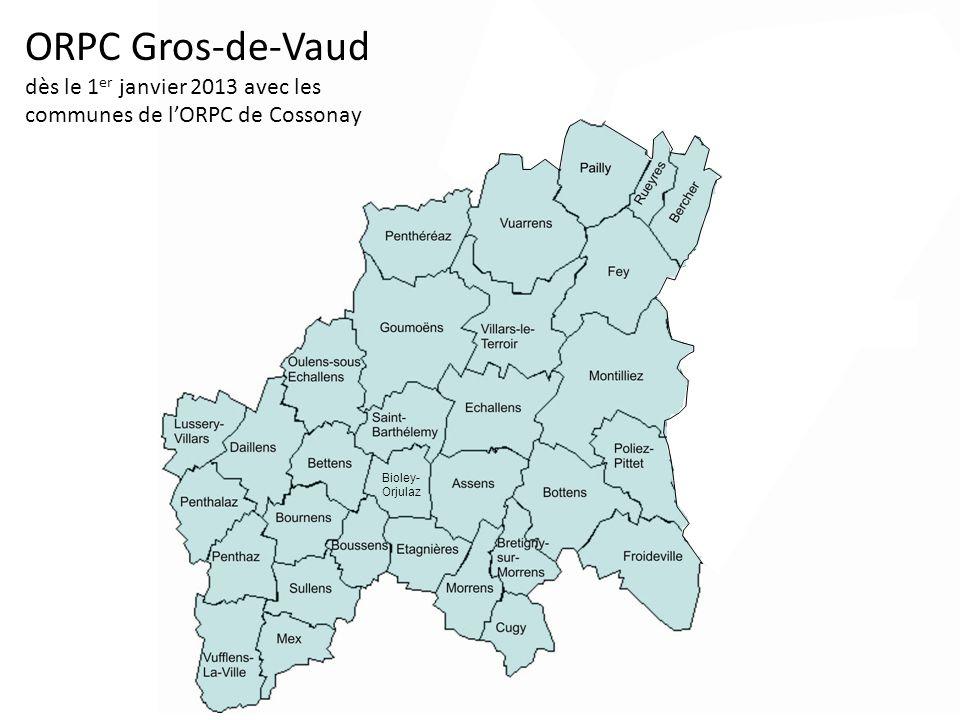 ORPC Gros-de-Vaud dès le 1 er janvier 2013 avec les communes de lORPC de Cossonay Bioley- Orjulaz