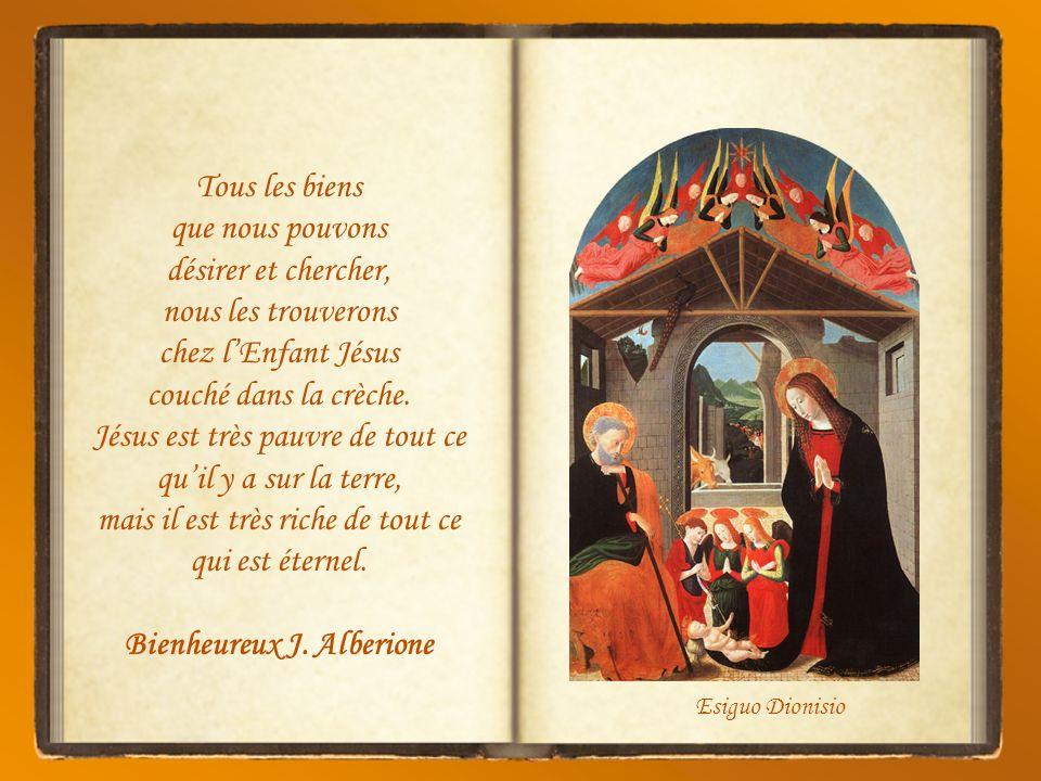 Albani Qui est lEnfant qui, dans la crèche, repose dans les bras de Marie, et qui est celui qui nous attend dans le tabernacle pour que nous allions l