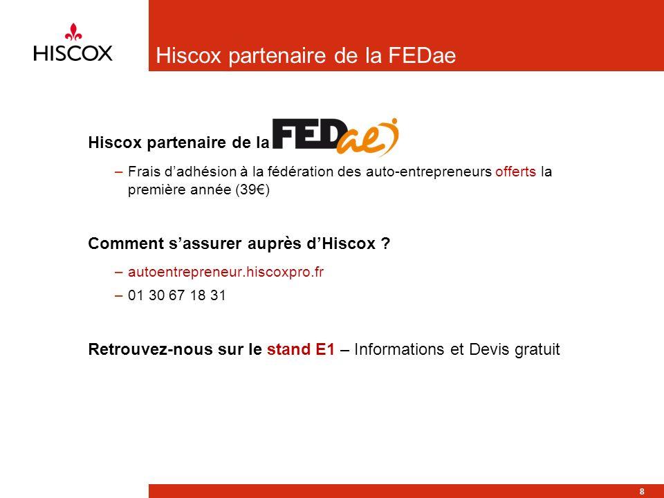 Hiscox partenaire de la FEDae Hiscox partenaire de la –Frais dadhésion à la fédération des auto-entrepreneurs offerts la première année (39) Comment sassurer auprès dHiscox .