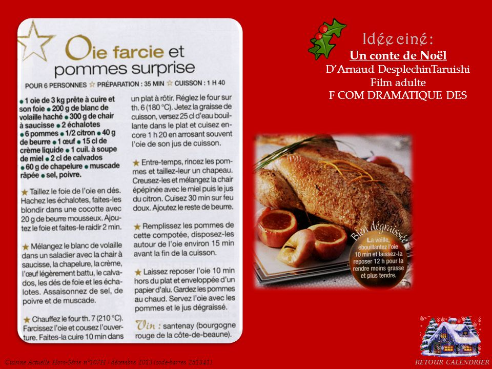 Cuisine Actuelle Hors-Série n°107H / décembre 2013 (code-barres 251341) Idée ciné : Un conte de Noël DArnaud DesplechinTaruishi Film adulte F COM DRAM
