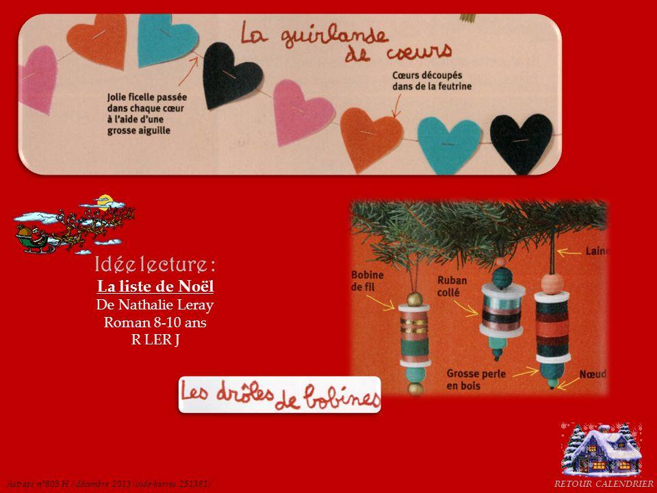 Idée lecture : La liste de Noël De Nathalie Leray Roman 8-10 ans R LER J Astrapi n°805 H / décembre 2013 (code-barres 251381)