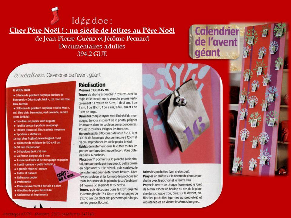 Avantages n°279 / décembre 2011 (code-barres 247143) Idée doc : Cher Père Noël ! : un siècle de lettres au Père Noël de Jean-Pierre Guéno et Jérôme Pe