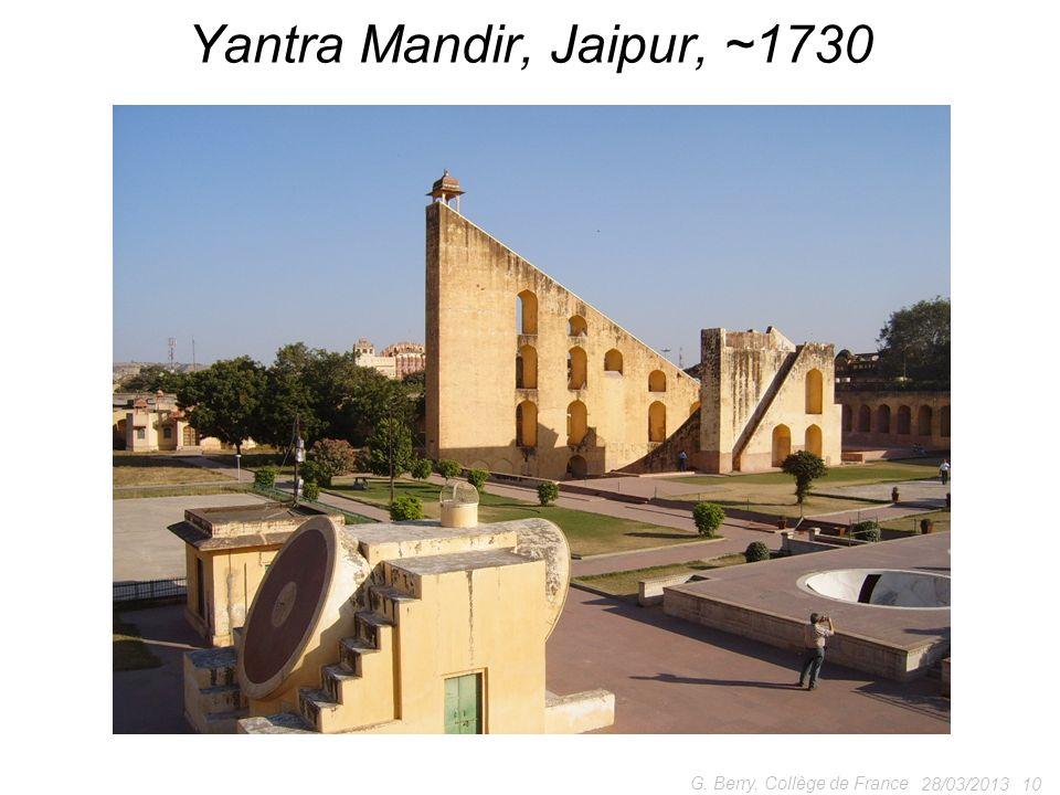 28/03/201310 G. Berry, Collège de France Yantra Mandir, Jaipur, ~1730