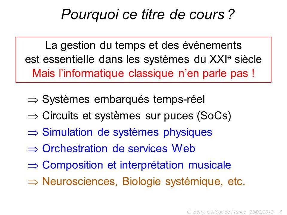 Pourquoi ce titre de cours ? Systèmes embarqués temps-réel Circuits et systèmes sur puces (SoCs) Simulation de systèmes physiques Orchestration de ser