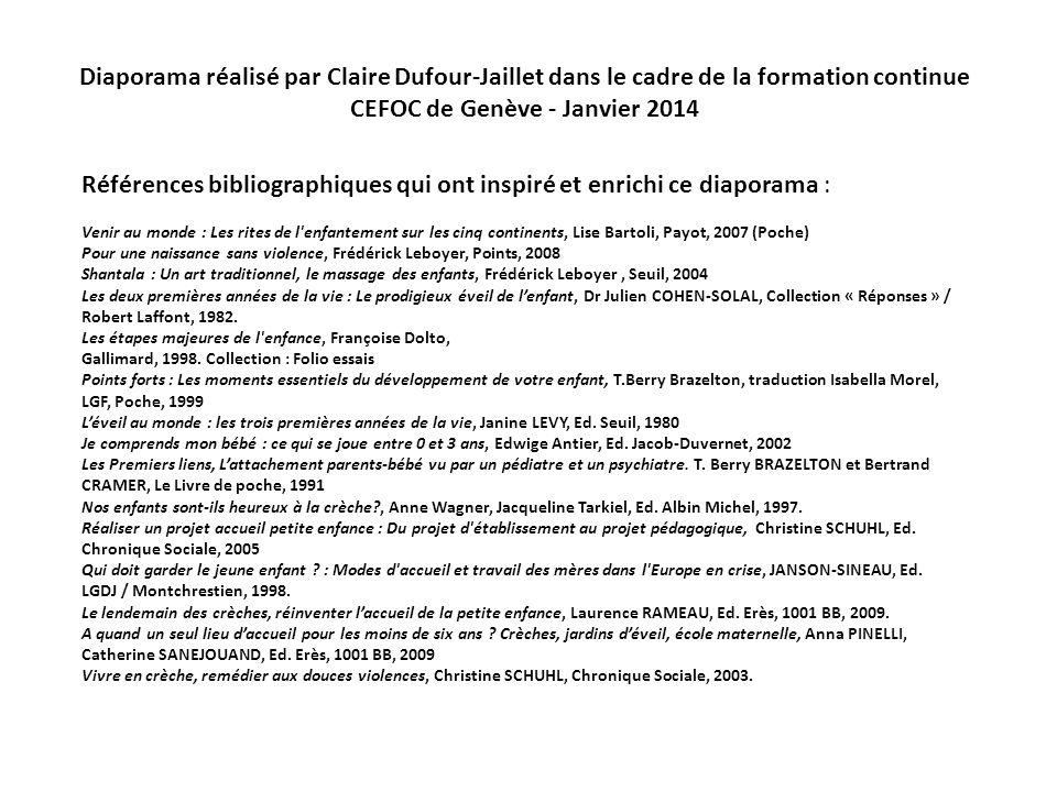Diaporama réalisé par Claire Dufour-Jaillet dans le cadre de la formation continue CEFOC de Genève - Janvier 2014 Références bibliographiques qui ont