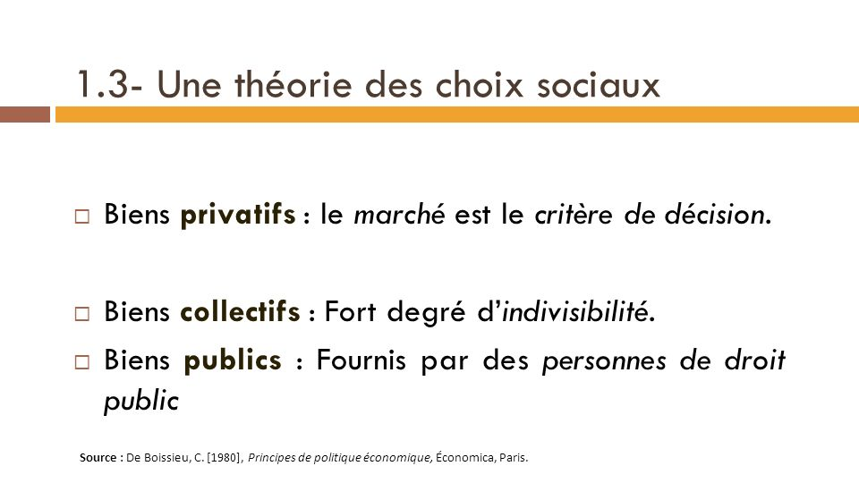 1.3- Une théorie des choix sociaux Vote – Marché au lieu de Plan – Marché .