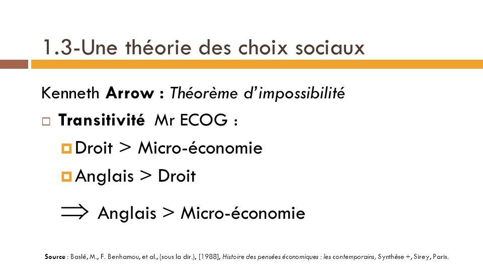1.3-Une théorie des choix sociaux Différence de nature entre les deux rationalités .