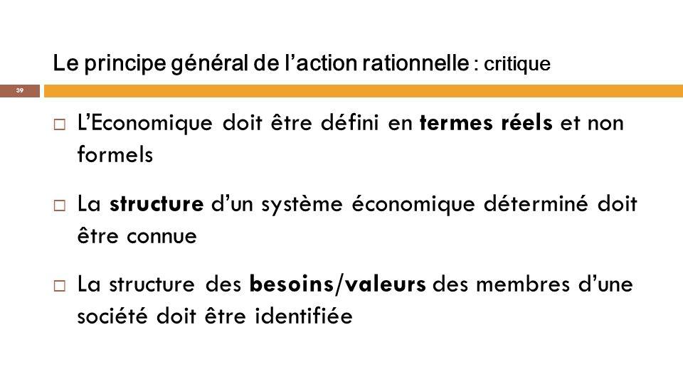 La théorie formelle de laction finalisée ne saurait définir lEconomique.
