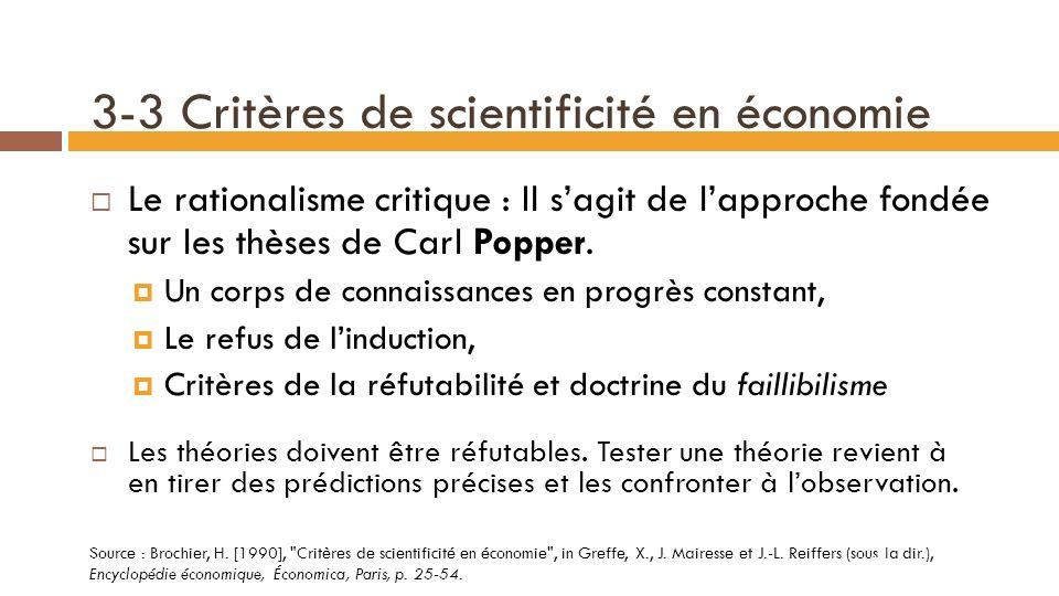 3-3 Critères de scientificité en économie Mais …la TEG permet de réfuter des points de vue politiques mal fondés.