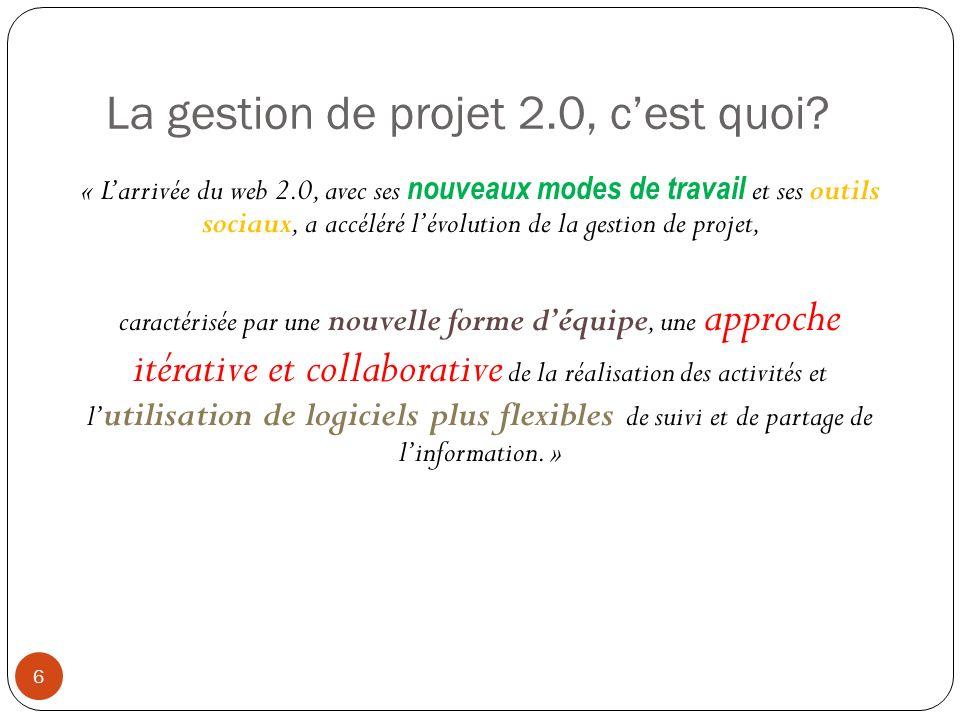 La gestion de projet 2.0, cest quoi.