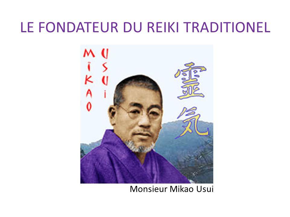 LE FONDATEUR DU REIKI TRADITIONEL Monsieur Mikao Usui