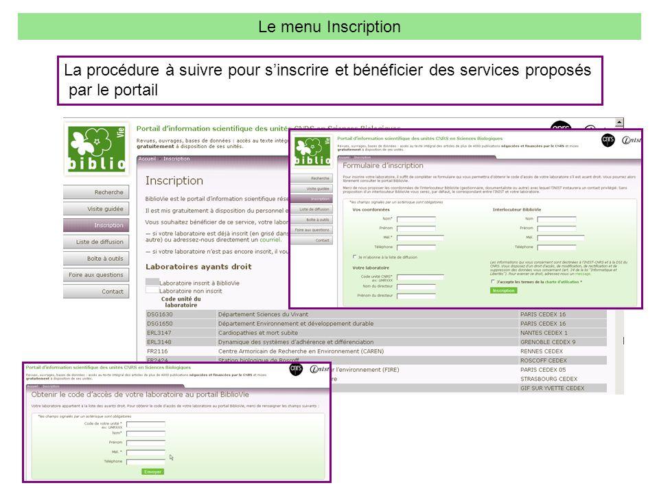 Le menu Inscription La procédure à suivre pour sinscrire et bénéficier des services proposés par le portail