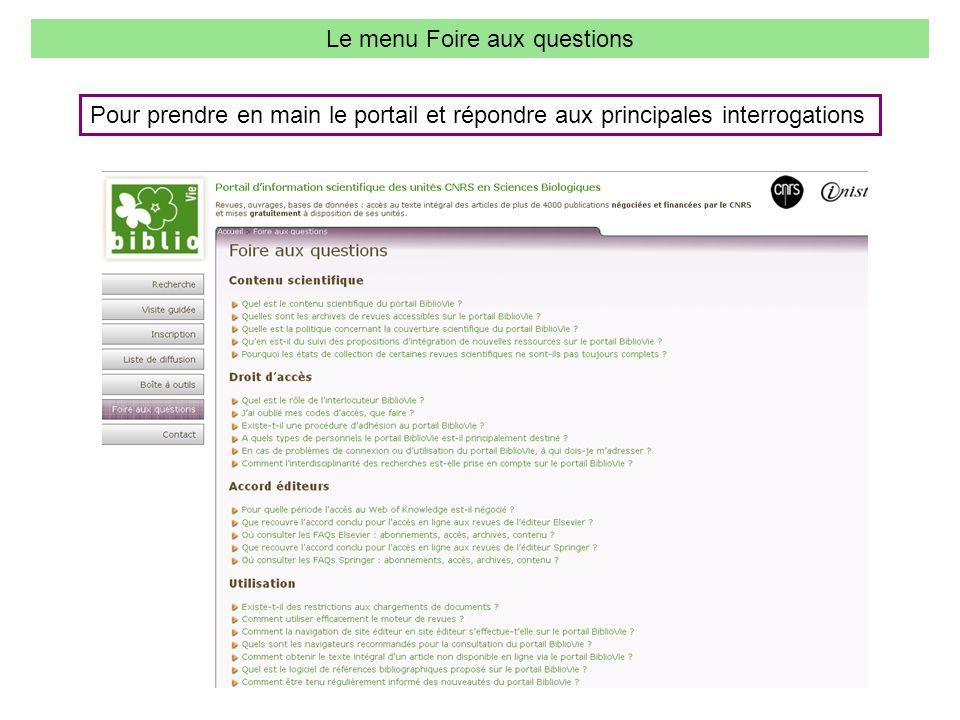Le menu Foire aux questions Pour prendre en main le portail et répondre aux principales interrogations