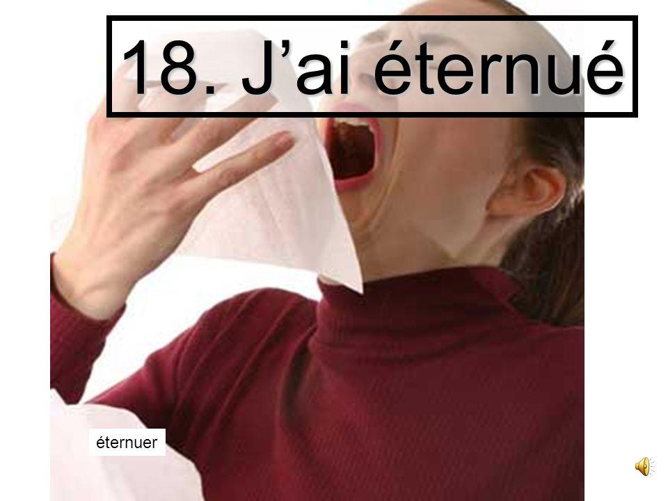 17. Jai senti sentir