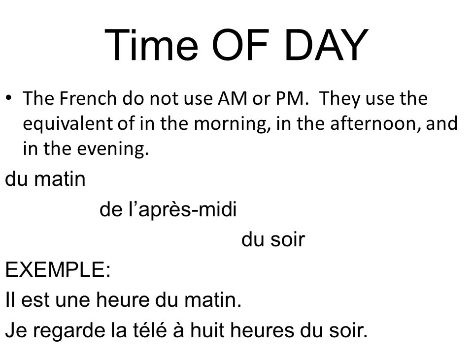 devoirs Create a time ladder using time on the hour and time of day (when necessary).
