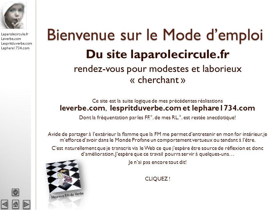 Laparolecircule.fr Leverbe.com Lespritduverbe.com Lephare1734.com RESTER INFORME