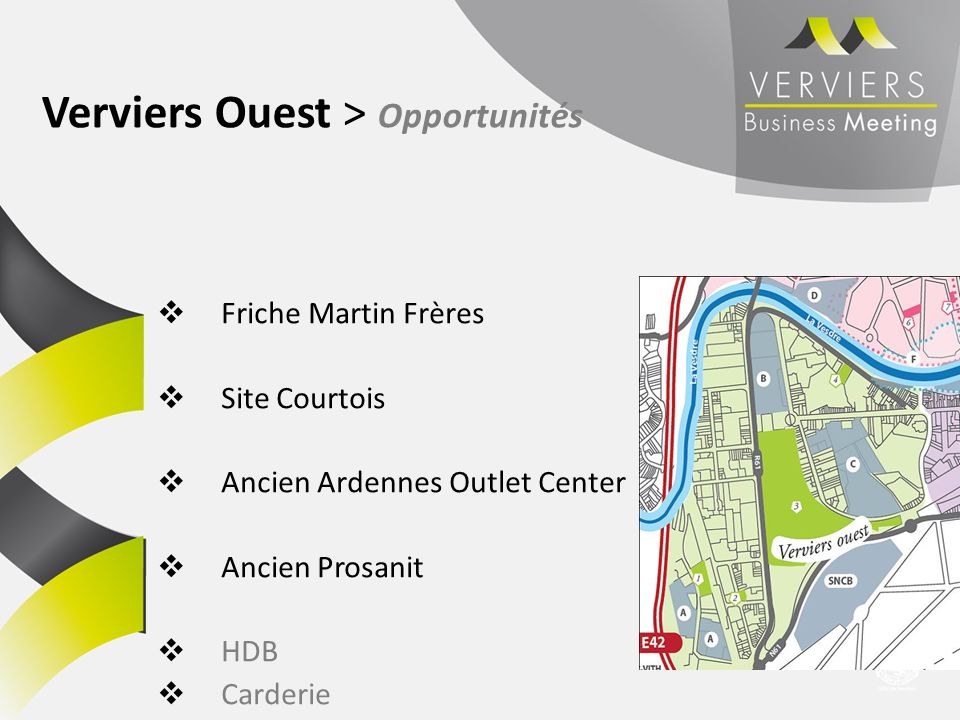 Verviers Ouest > Opportunités Friche Martin Frères Site Courtois Ancien Ardennes Outlet Center Ancien Prosanit HDB Carderie