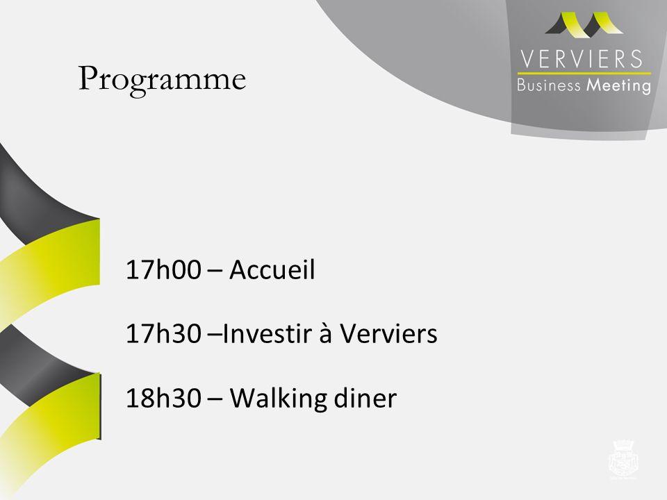 Programme 17h00 – Accueil 17h30 –Investir à Verviers 18h30 – Walking diner
