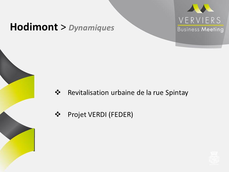 Revitalisation urbaine de la rue Spintay Projet VERDI (FEDER) Hodimont > Dynamiques