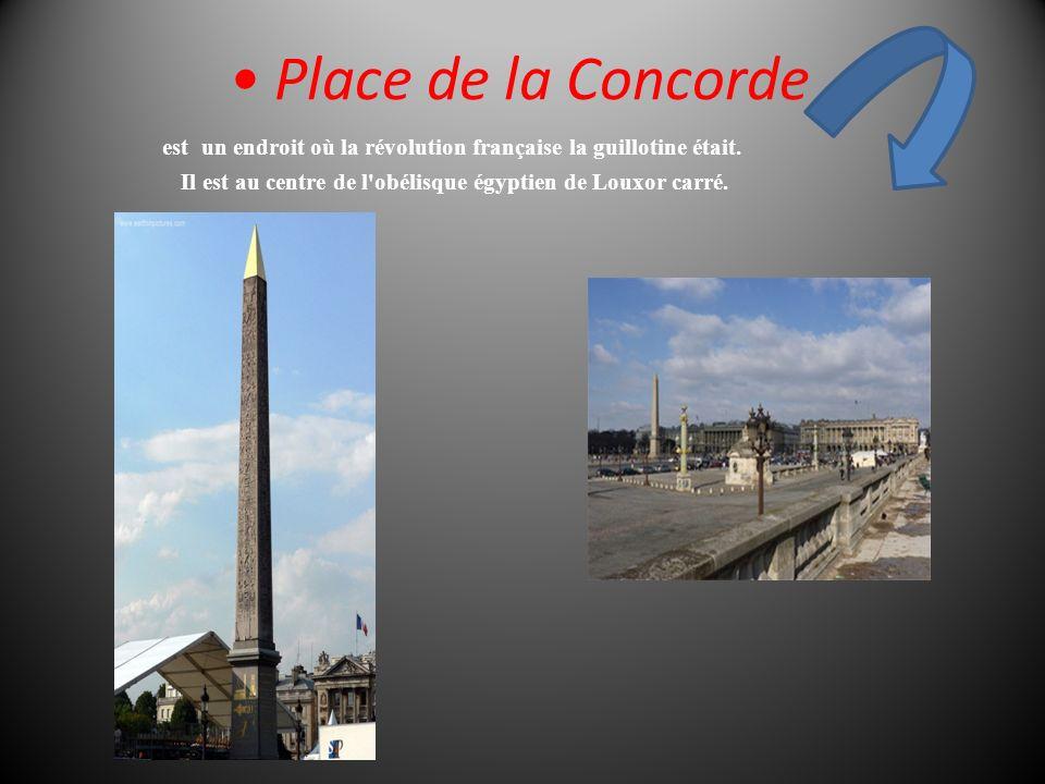 Place de la Concorde est un endroit où la révolution française la guillotine était.