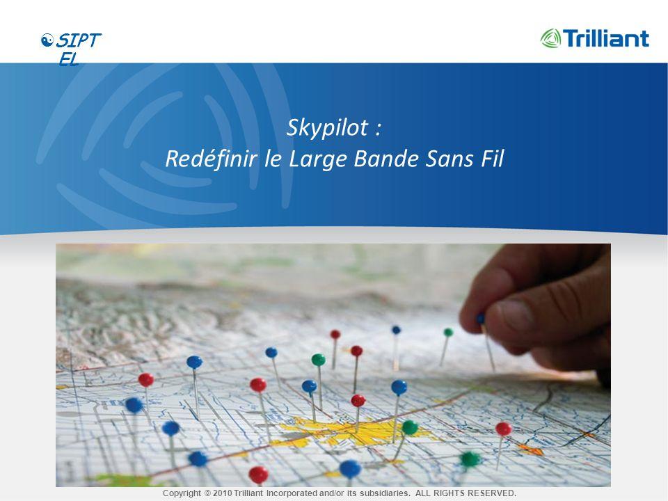 A propos de SkyPilot Eprouvé –50K+ équipements dans 60+ pays Unique – système de commutation d antenne dynamique breveté Flexible – point-à-point, point-multipoint, et maillage dans une seule solution 2 Rendre le haut débit sans fil économique avec des solutions multiservices qui offrent un accès Internet «last mile», une connexion Wi-Fi HotZones, la VoIP, et plus sur un réseau maillé de classe opérateur SIPT EL