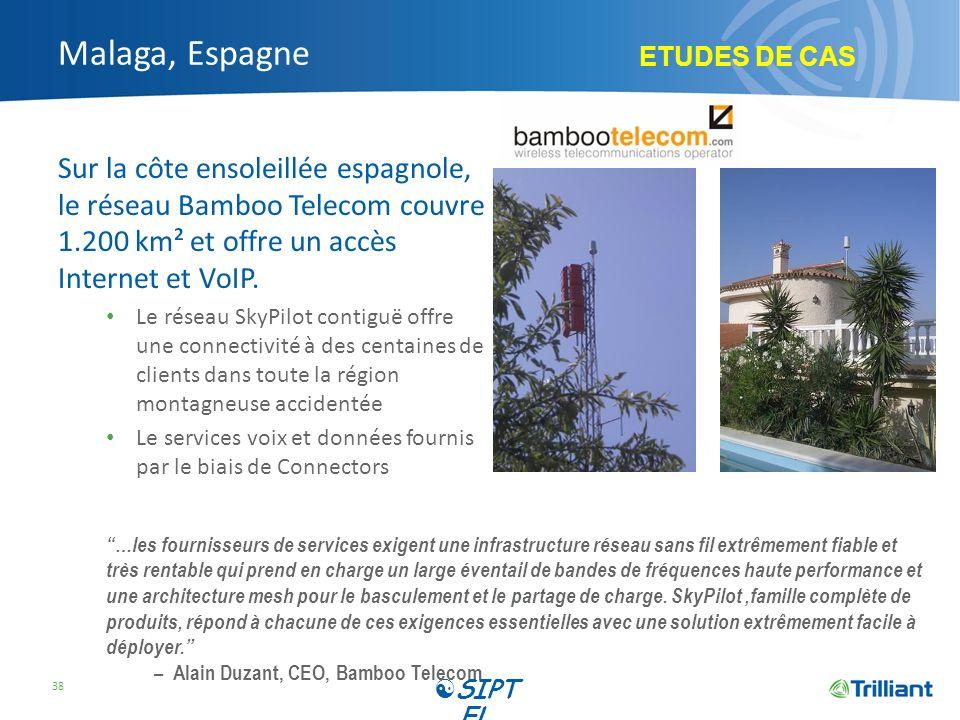 Malaga, Espagne Sur la côte ensoleillée espagnole, le réseau Bamboo Telecom couvre 1.200 km² et offre un accès Internet et VoIP. Le réseau SkyPilot co