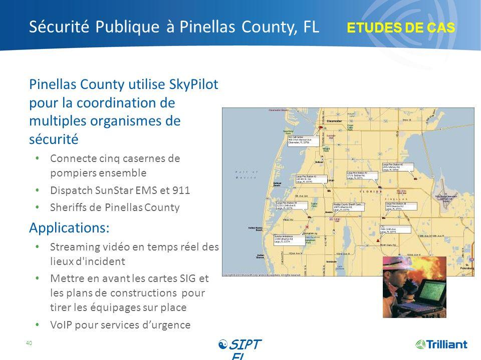 Sécurité Publique à Pinellas County, FL Pinellas County utilise SkyPilot pour la coordination de multiples organismes de sécurité Connecte cinq casern