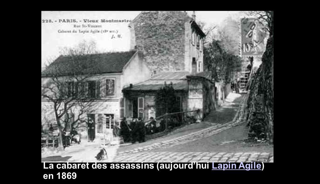 La cabaret des assassins (aujourdhui Lapin Agile) en 1869Lapin Agile