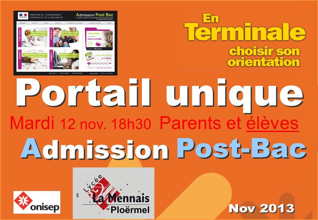 A Post-Bac Portail unique dmission Mardi 12 nov. 18h30 Parents et élèves