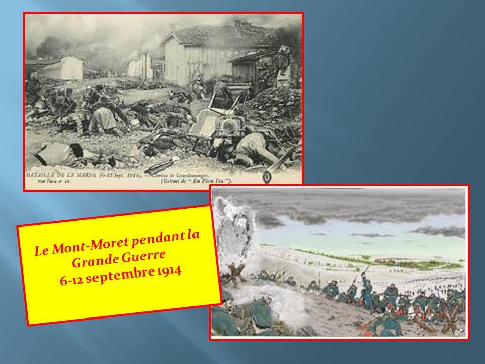 Le Mont-Moret pendant la Grande Guerre 6-12 septembre 1914