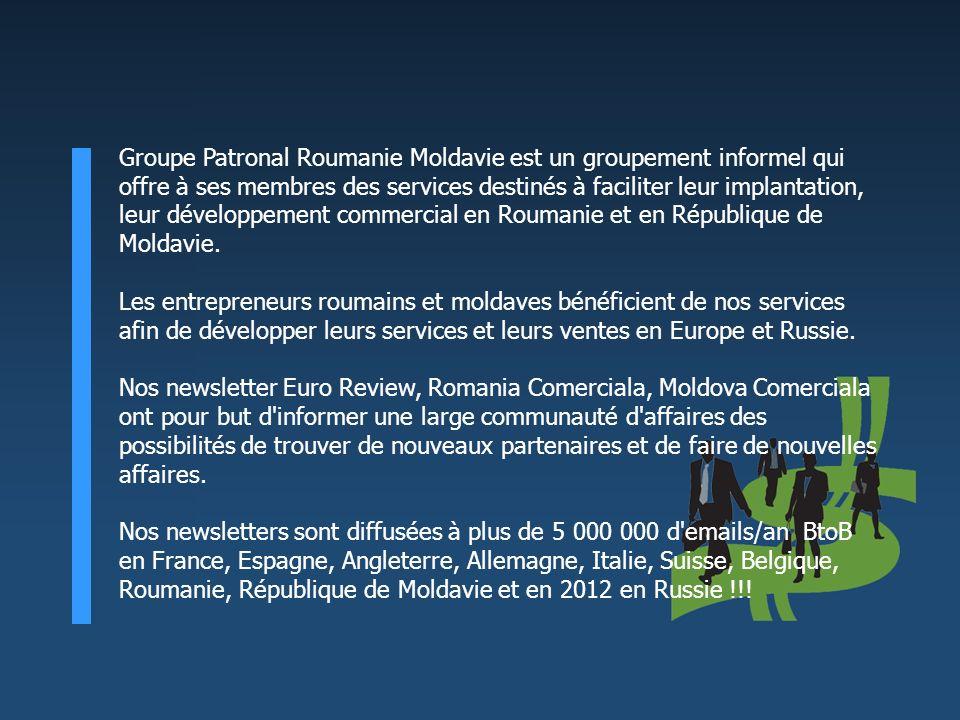 Groupe Patronal Roumanie Moldavie est un groupement informel qui offre à ses membres des services destinés à faciliter leur implantation, leur dévelop