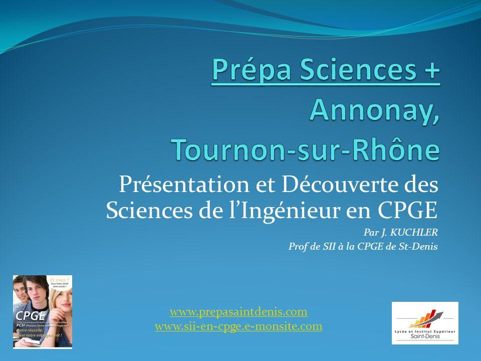 Présentation et Découverte des Sciences de lIngénieur en CPGE Par J.