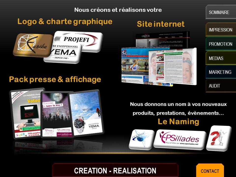 IMPRESSION CREATION PROMOTION Cartes de visite Plaquettes commerciales & catalogues Supports de vente Nous créons et imprimons vos MARKETING AUDIT SOMMAIRE MEDIAS CONTACT
