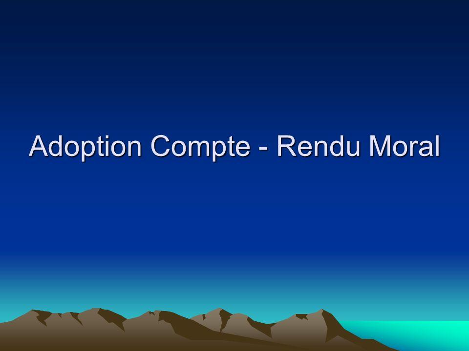 Adoption Compte - Rendu Moral
